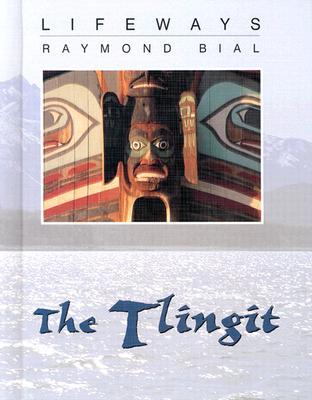 Tlingit - Bial, Raymond