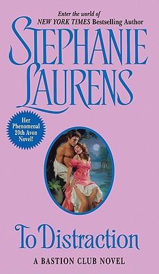 To Distraction: A Bastion Club Novel - Laurens, Stephanie