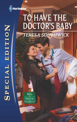 To Have the Doctor's Baby - Southwick, Teresa