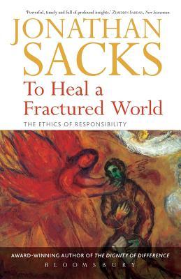 To Heal a Fractured World - Sacks, Jonathan, Rabbi