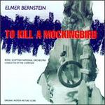 To Kill a Mockingbird [Original Motion Picture Score][Varèse]