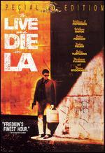 To Live and Die in L.A. [Special Edition]