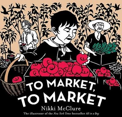 To Market, to Market - McClure, Nikki