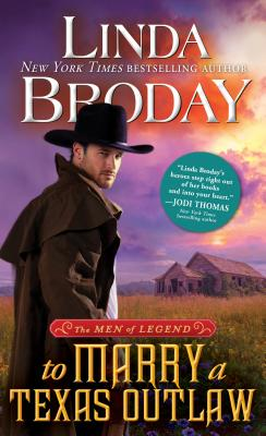 To Marry a Texas Outlaw - Broday, Linda