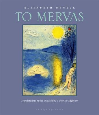 To Mervas - Rynell, Elisabeth, and Haggblom, Victoria (Translated by)