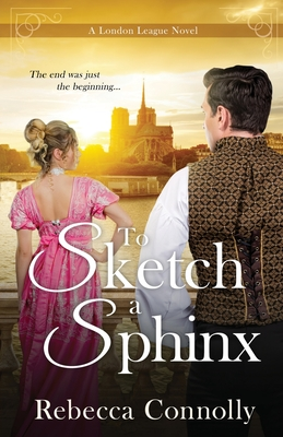 To Sketch a Sphinx - Connolly, Rebecca