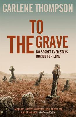 To The Grave - Thompson, Carlene
