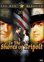 To the Shores of Tripoli