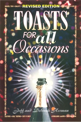 Toasts for All Occasions - Herman, Jeff, and Herman, Deborah