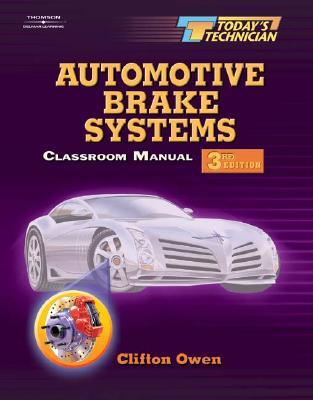 Today's Technician: Automotive Brake Systems - Owen, Clifton