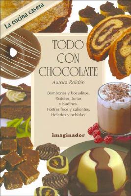 Todo Con Chocolate - Roldan, Aurora