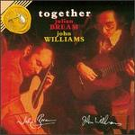 Together: Julian Bream, John Williams