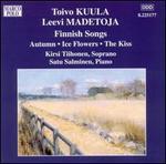 Toivo Kuula, Leevi Madetoja: Finnish Songs