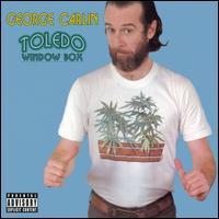 Toledo Window Box - George Carlin