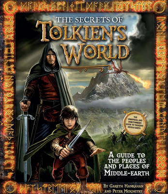 Tolkien's World, the Secrets Of - Hanrahan, Gareth