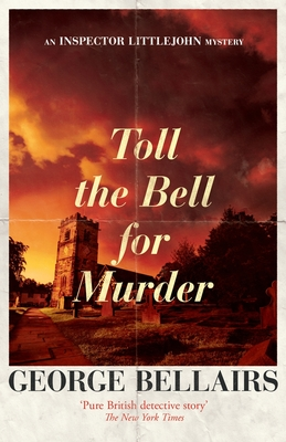 Toll the Bell for Murder - Bellairs, George