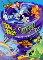 Tom and Jerry & The Wizard of Oz - Spike Brandt; Tony Cervone