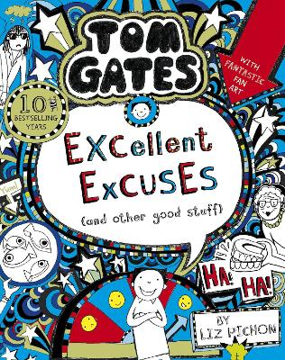 Tom Gates: Excellent Excuses (And Other Good Stuff - Pichon, Liz