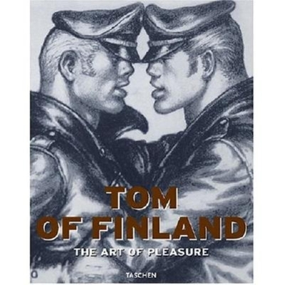 Tom of Finland: The Art of Pleasure - Riemschneider, Burkhard (Editor), and Ramakers, Micha (Text by)