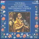 Tomas Luis da Victoria: Missa Gaudeamus; Missa Pro Victoria; Motets