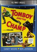 Tomboy and the Champ - Francis D. Lyon