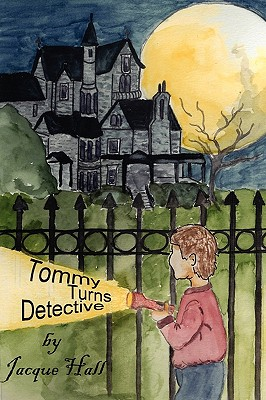 Tommy Turns Detective - Hall, Jacque