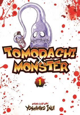 Tomodachi x Monster: Vol. 1 - Inui, Yoshihiko, and DeAngelis, Jason (Editor)