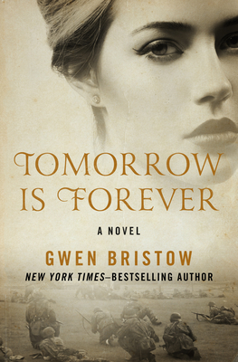 Tomorrow Is Forever - Bristow, Gwen