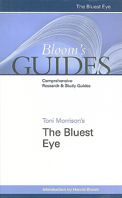 "Toni Morrison's """"The Bluest Eye - Bloom, Harold, Prof. (Editor)"