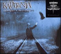 Tonight's Decision - Katatonia