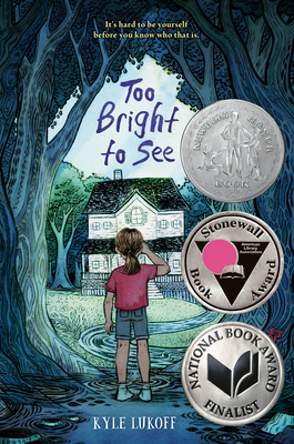 Too Bright to See - Lukoff, Kyle