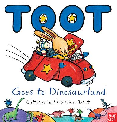 Toot Goes to Dinosaurland - Anholt, Laurence