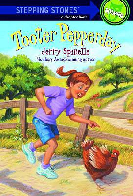 Tooter Pepperday: A Tooter Tale - Spinelli, Jerry