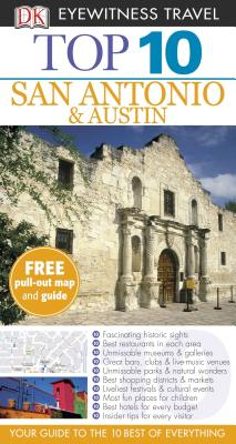 Top 10 San Antonio & Austin - Franklin, Paul (Photographer), and Dk Eyewitness