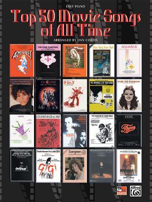 Top 50 Movie Songs of All Time - Coates, Dan