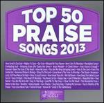 Top 50 Praise Songs 2013