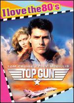 Top Gun [I Love the 80's Edition] - Tony Scott