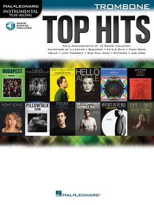 Top Hits: Trombone - Hal Leonard Corp