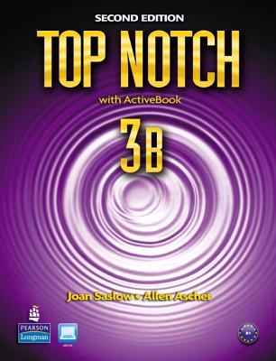 Top Notch 3B Split: Student Book with ActiveBook and Workbook: 3B with workbook - Saslow, Joan M., and Ascher, Allen