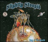 Top of the World - Slightly Stoopid