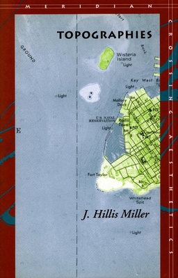 Topographies - Miller, J Hillis