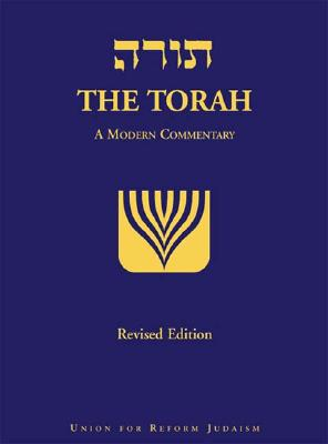 [Torah] =: The Torah: A Modern Commentary - Plaut, W Gunther, Rabbi
