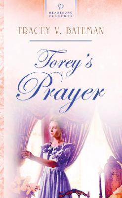 Torey's Prayer - Bateman, Tracey V