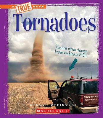 Tornadoes (a True Book: Extreme Earth) - Otfinoski, Steven