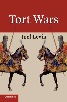 Tort Wars - Levin, Joel