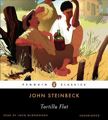 Tortilla Flat - Steinbeck, John, and McDonough, John, Dr. (Read by)