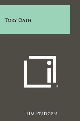 Tory Oath - Pridgen, Tim
