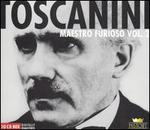 Toscanini: Maestro Furioso, Vol. 2