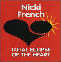 Total Eclipse of the Heart - Nicki French