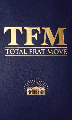 Total Frat Move - Bolen, W R